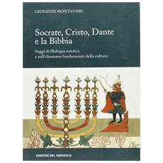 Socrate, Cristo, Dante e la Bibbia