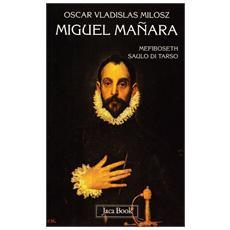 Miguel Manara: MefibosethSaulo di TarsoTeatro