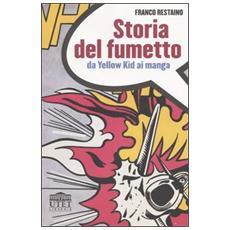 Storia del fumetto. Da Yellow Kid ai manga