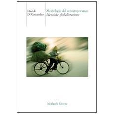 Morfologie del contemporaneo. Identità e globalizzazione