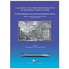 Galileo and the renaissance scientific discourse