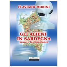 Gli alieni in Sardegna. Prove e testimonianze