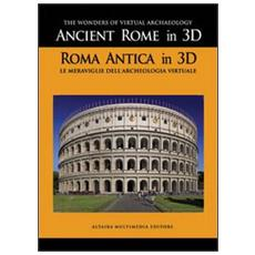 Ancient Rome in 3D. Con DVD