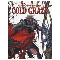 Cold Graze