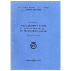 Poeta persiano Nizami e la leggenda iranica di Alessandro Magno