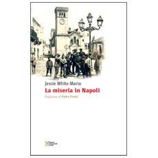 La miseria in Napoli