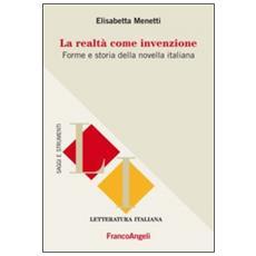 La realtà come invenzione. Forme e storia della novella italiana