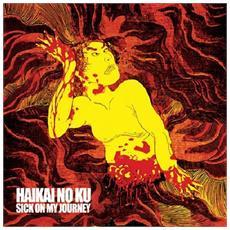 Haikai No Ku - Sick On My Journey