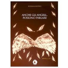 Anche gli angeli. . . possono parlare