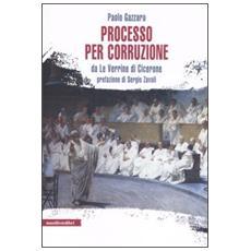 Processo per corruzione. Da «Le Verrine» di Cicerone