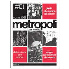 Metropoli. L'autonomia possibile