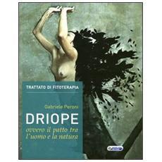 Driope, ovvero il patto tra l'uomo e la natura