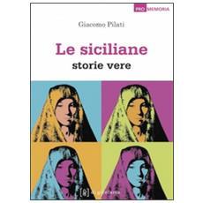 Le siciliane. Storie vere
