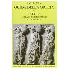 Guida della Grecia. Vol. 1: L'Attica