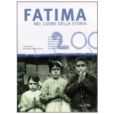 Fatima nel cuore della storia. Catalogo della mostra (Rimini, 2003)
