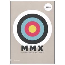 MMX. Architetttura zona critica