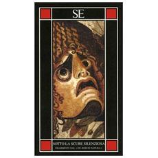 Sotto la scure silenziosa. Frammenti dal «De rerum natura». Testo latino a fronte