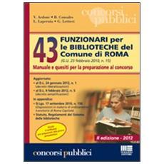 43 funzionari per le biblioteche del comune di Roma