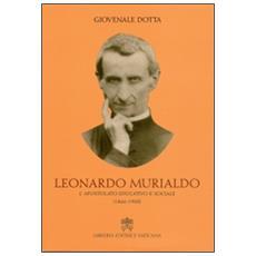 Leonardo Murialdo. L'apostolato educativo e sociale (1866-1900)