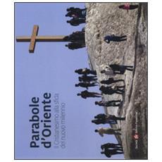 Parabole d'Oriente. Il cristianesimo alla sfida del nuovo millennio