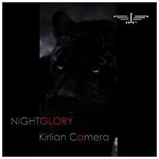 Kirlian Camera - Nightglory