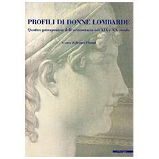 Profili di donne lombarde. Quattro protagoniste dell'aristocrazia nel XIX e XX secolo