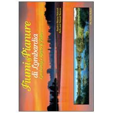 Fiumi & pianure di LombardiaLombardy's rivers & plain