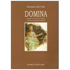 Domina. Vicende di una donna romana e della sua taberna scriptoria