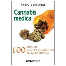 Cannabis medica. 100 domande e risposte