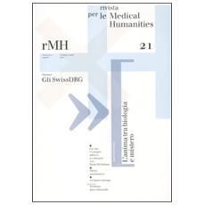 Rivista per le medical humanities (2012) . Vol. 21: Gli Swiss DRG.
