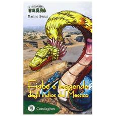 Fiabe e leggende degli indios del Messico
