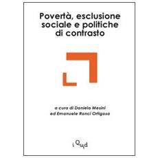 Povertà, esclusione sociale e politiche di contrasto