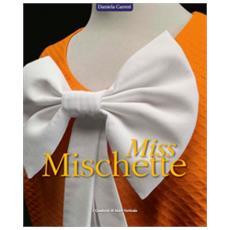 Miss mischette. ediz. a colori