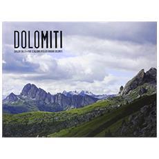 Dolomiti. Geoscape. Geografia+geologia= paesaggio-Geography+geology= landscape