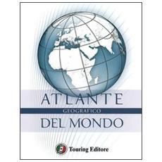 Atlante geografico del mondo. Ediz. lusso