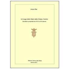 Un luogo dello Stato della Chiesa: Canino. Società e proprietà tra XVIII e XIX secolo