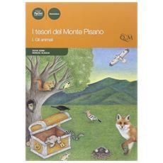 I tesori del monte Pisano. Vol. 1: Gli animali.