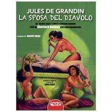 Jules De Grandin - La Sposa Del Diavolo (S. Quinn)