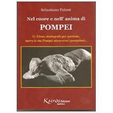 Nel cuore e nell'anima di Pompei