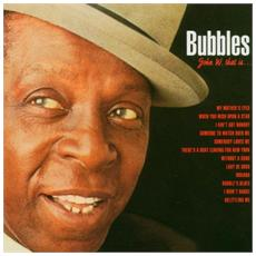 Jhonny W. Bubbles - That Is