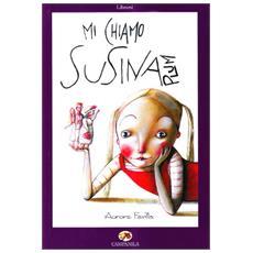 Mi chiamo Susina
