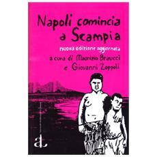 Napoli comincia a Scampia