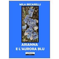 Arianna e l'aurora blu