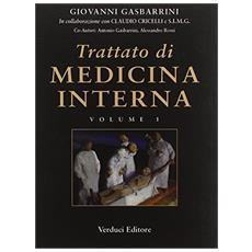 Trattato di medicina interna. Vol. 1