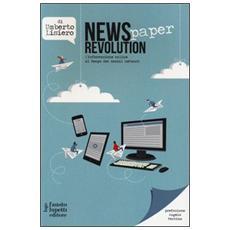 News (paper) revolution. L'informazione online al tempo dei social network
