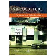 Videoculture. Tra formazione, didattica, ricerca