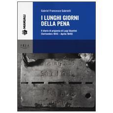 Lunghi giorni della pena. Il diario di prigionia di Luigi Giuntini (settembre 1943-aprile 1945) (I)