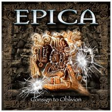 Epica - Consign To Oblivion - Expanded Edition (2 Cd)