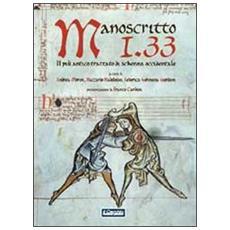 Manoscritto I. 33. Il più antico trattato europeo di scherma