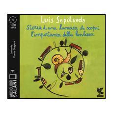 Storia di una lumaca che scopr� l'importanza della lentezza. Audiolibro. CD Audio formato MP3